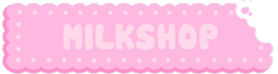 Milkshop Store